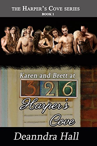 Karen and Brett at 326 Harper's Cove (Harper's Cove Series Book 1)