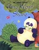 Ping Won't Share, Lynne Gibbs, 157768480X