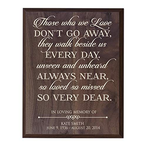 LifeSong Milestones Personalized Memorial Gift for Loss of Loved one, Mother, Father, Wife, Husband, Son, Daughter Sympathy Wall Plaque Those We Love Don't Go Away Size 12 x 15 (Grand Walnut)