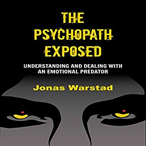 The Psychopath Exposed Hörbuch