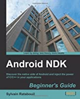 Android NDK Beginner's Guide Front Cover