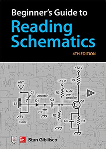 Beginner's Guide to Reading Schematics, Fourth Edition: Stan ... on reading graphics, reading tips, reading technical diagrams, reading capacitors, reading testing, reading elevations, reading ideas, reading symbols, reading records, reading mechanical drawings, reading one line diagrams, reading accessories, reading illustrations, reading tables, reading brochures, reading manual, reading components, reading blueprints, reading labels, reading reports,