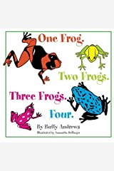 One Frog. Two Frogs. Three Frogs. Four. Paperback
