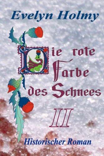 Download Die rote Farbe des Schnees: Band II (German Edition) pdf