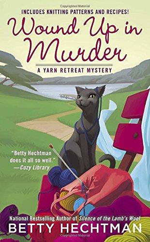 Wound Murder Yarn Retreat Mystery