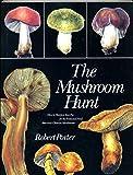 The Mushroom Hunt, Robert Porter and Toby Miller, 0525480072