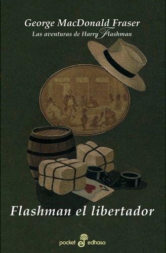 Descargar Libro Flashman El Libertador George Macdonald Fraser
