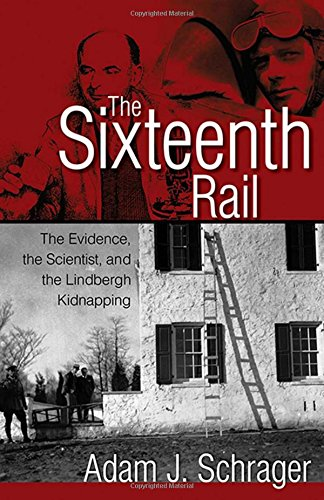 The Sixteenth Rail: The Evidence, the Scientist, and for sale  Delivered anywhere in USA