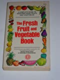 img - for The Fresh Fruit and Vegetable Book book / textbook / text book