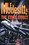 The Ethos Effect, L. E. Modesitt, 0765308029