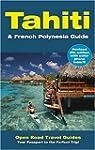 Tahiti & French Polynesia Guide: Open...