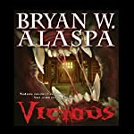 Vicious: A Novel of Suspense | Bryan W. Alaspa