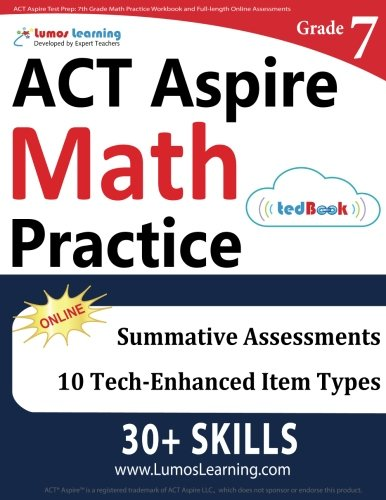 ACT Aspire Test Prep: 7th Grade Math Practice Workbook and Full ...