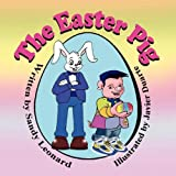 The Easter Pig, Sandy Leonard, 1612250556