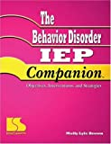 Behavior Disorder IEP Companion, Brown, Molly Lyle, 0760605025