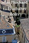 Les diamants noirs par Pluchard