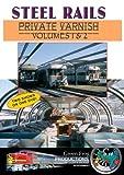 Steel Rails Private Varnish Volumes 1&2