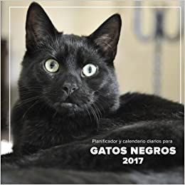Planificador y calendario diarios para gatos negros 2017: Amazon.es: Phactory Press: Libros