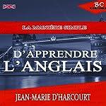 La Manière Simple Apprendre L'Anglais [The Simple Way to Learn English] | Jean-Marie D'Harcourt