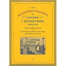 Recetario Navarro De Cocina Y Reposteria