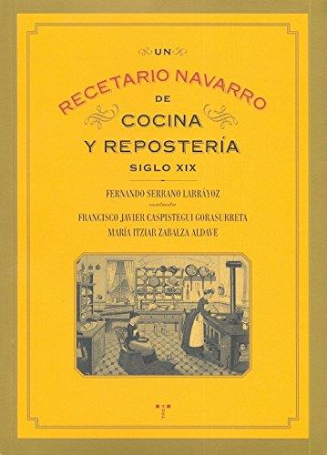 Un recetario navarro de cocina y repostería siglo XIX La Comida de ...