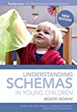 Understanding schemas in young children: Again! Again! (Featherstone Professional Development)