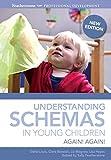 Understanding Schemas in Young Children (Featherstone Professional Development)