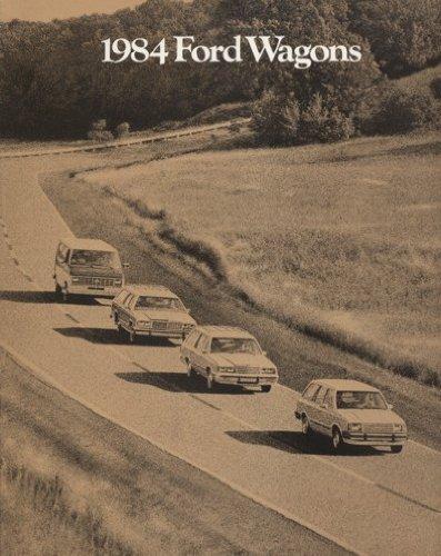 1984 FORD WAGONS PRESTIGE COLOR SALES BROCHURE: ESCORT, LTD, LTD CROWN VICTORIA & CLUB WAGON - 013 11/83 - USA - EXCELLENT (Crown Victoria Wagon)