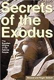Secrets of the Exodus, Messod Sabbah and Roger Sabbah, 1581153198