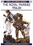 The Royal Marines 1956-84, William Fowler, 0850455685