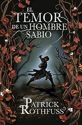 El temor de un hombre sabio (Crónica de un asesino de reyes 2) (Spanish Edition)