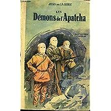 Les Démons de l'Apatcha - 3 aventures de Paul Ardent - 4 - L'homme aux hélicoptères/5 - Le monstre au coeur d'acier/6 - Les démons de l'Apatcha