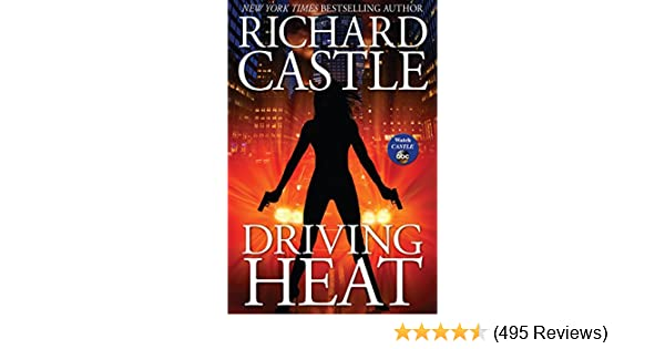 Driving heat nikki heat book 7 kindle edition by richard castle driving heat nikki heat book 7 kindle edition by richard castle literature fiction kindle ebooks amazon fandeluxe Choice Image