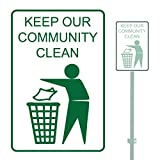 KEEP OUR COMMUNITY CLEAN HEAVY DUTY ALUMINUM SIGN 10'' x 15''