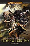 The Adventures of Florin and Lorenzo (Warhammer) by Robert Earl (2009-02-02)