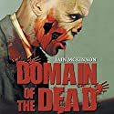 Domain of the Dead Audiobook by Iain McKinnon Narrated by Karl Miller, Iain McKinnon