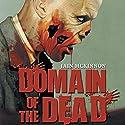 Domain of the Dead Audiobook by Iain McKinnon Narrated by Karl Miller, Iain McKinnon