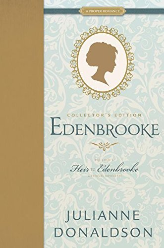 Edenbrooke and Heir to Edenbrooke (Proper Romance Regency)