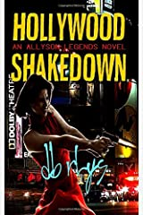 Hollywood Shakedown: an Allyson Legends novel Paperback