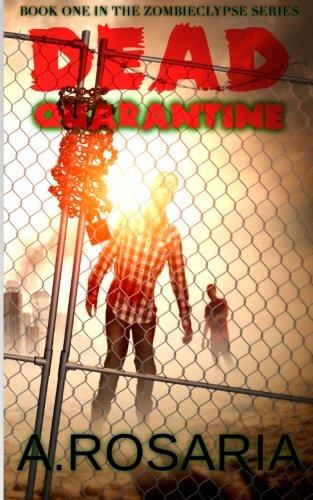 [Dead Quarantine (Zombieclypse) (Volume 1)] (Zombie Quarantine)