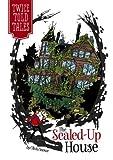 The Sealed-Up House, Olivia Snowe, 1434260194