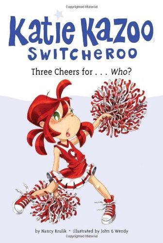 Three Cheers for...Who? #35 (Katie Kazoo, Switcheroo)
