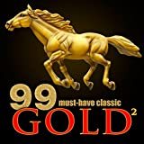 99 Must-Have Classic Gold 2 Album Cover