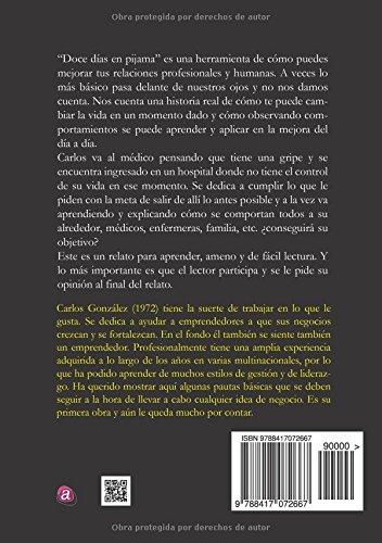 12 días en pijama (Spanish Edition): Carlos Alberto González: 9788417072667: Amazon.com: Books
