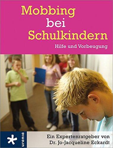 Mobbing bei Schulkindern: Hilfe und Vorbeugung