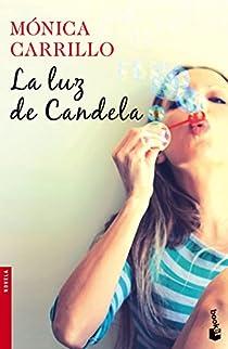 La luz de Candela par Carrillo