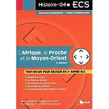 L'Afrique, le Proche et Moyen- Orient : 2e édition