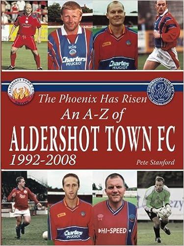 Book The Phoenix Has Risen: An A-Z of Aldershot Town FC