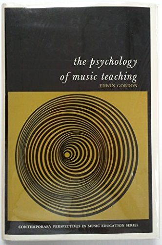 Psychology of Music Teaching (Contemporary Perspectives in Music Education)