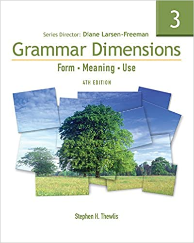 Grammar Dimensions 3: Form, Meaning, and Use, Fourth Edition (Full ...